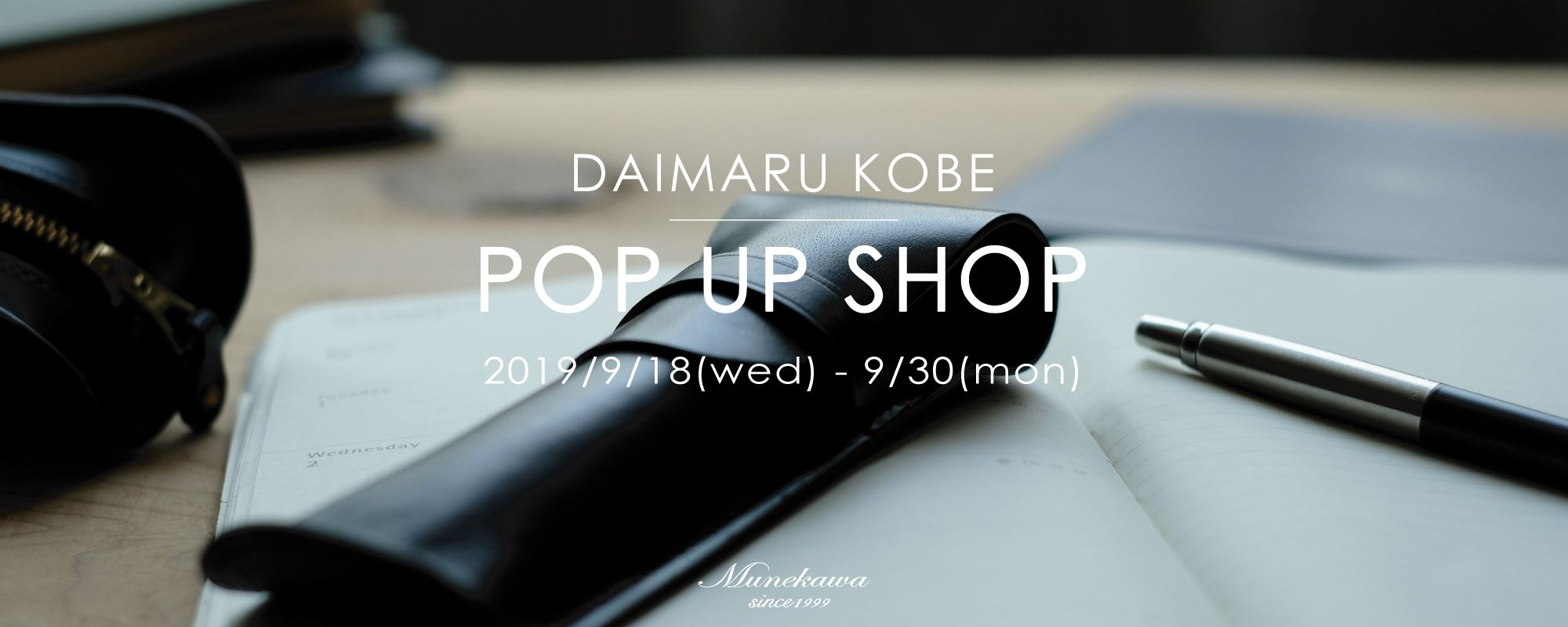 Munekawa POP UP SHOP@大丸神戸店