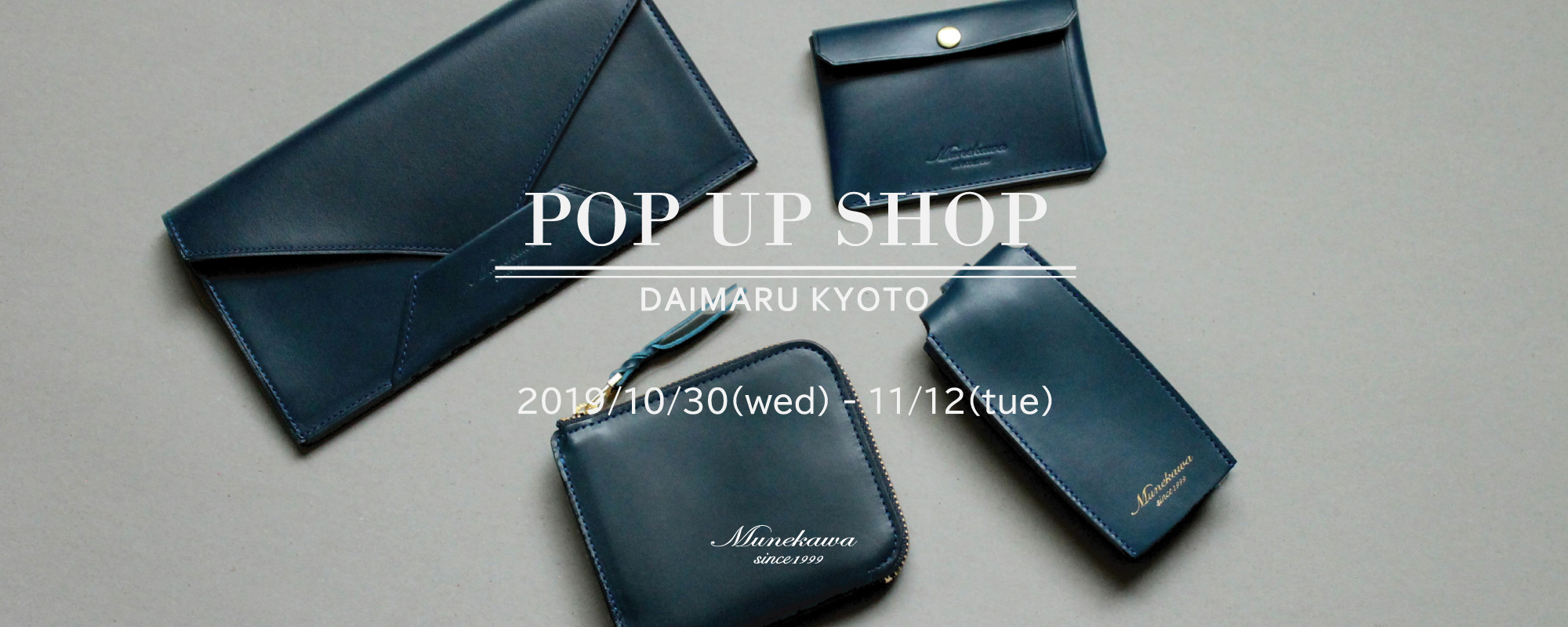 Munekawa POP UP SHOP@大丸京都店