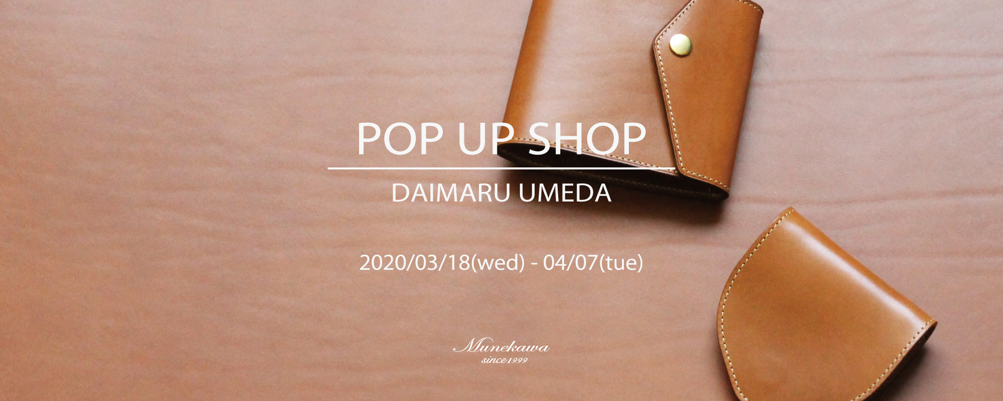 Munekawa POP UP SHOP@大丸梅田店